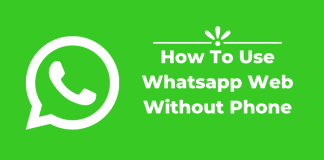 How To Use Whatsapp Web Without Phone