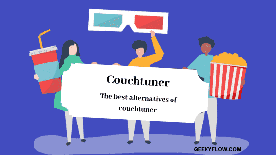 Couchtuner down? – Best working alternatives of Couch tuner [2019]