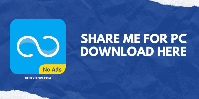 Share me for PC
