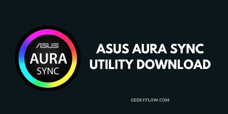Asus Aura Sync Utility Download