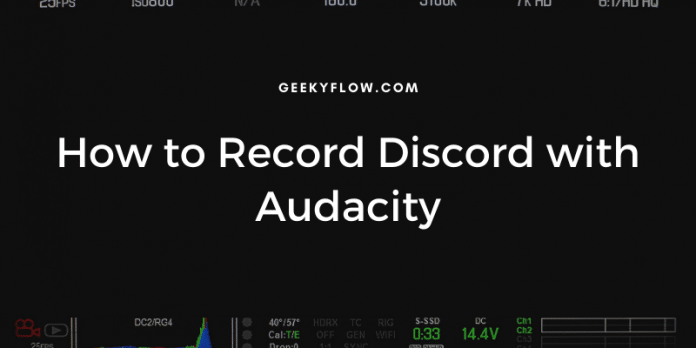 How to Record Discord with Audacity