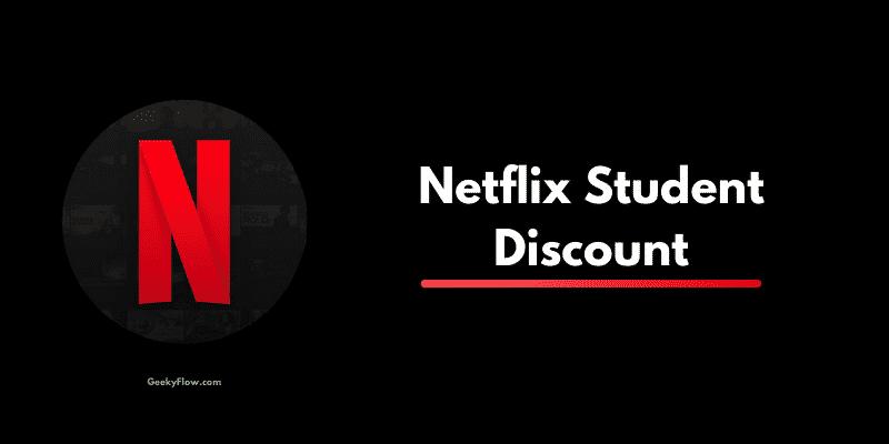Netflix student discount