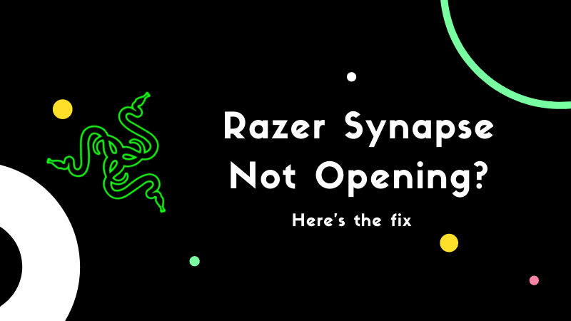 Razer Synapse Not Opening