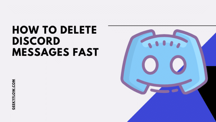 How to Delete Discord Messages Fast