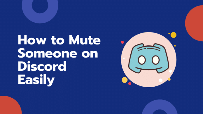 How to Mute Someone on Discord Easily