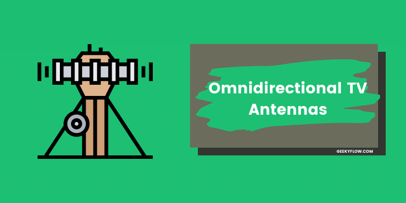 5 Best Omnidirectional TV Antennas That Are Easy to Set Up [2021]