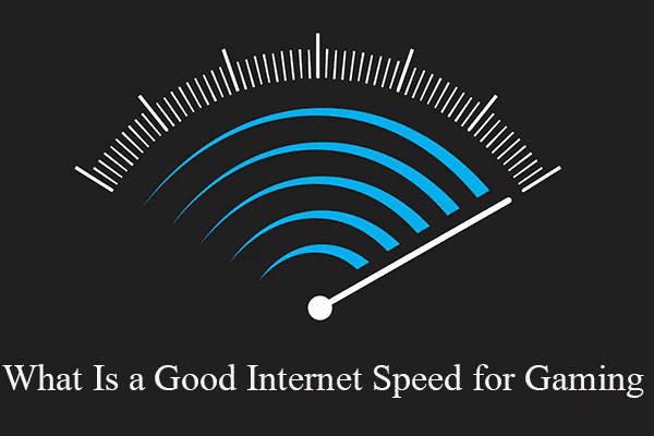 what is good internet speed for gaming